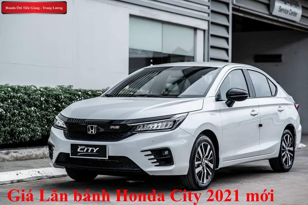 Giá Lăn Bánh Honda City 2021 – Honda Ôtô Tiền Giang